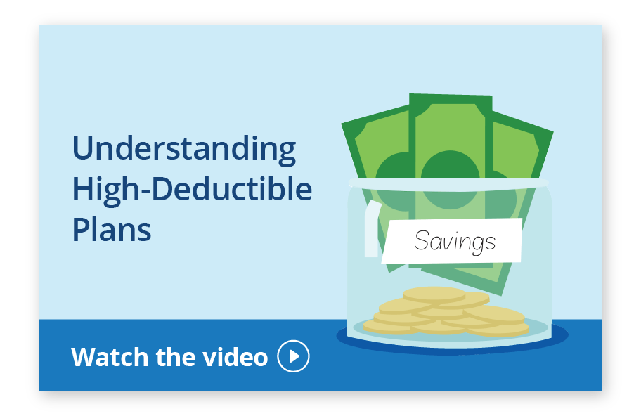 Understanding High-Deductible Plans